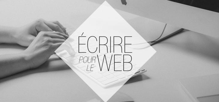 Ecrire pour le web : les bonnes astuces