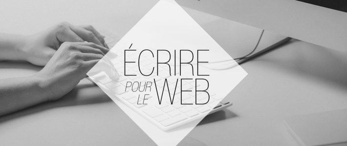 Écrire pour le web : les bonnes astuces